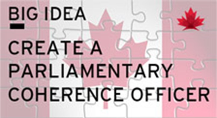 Big Idea: Create a Parliamentary Coherence Office and Officer
