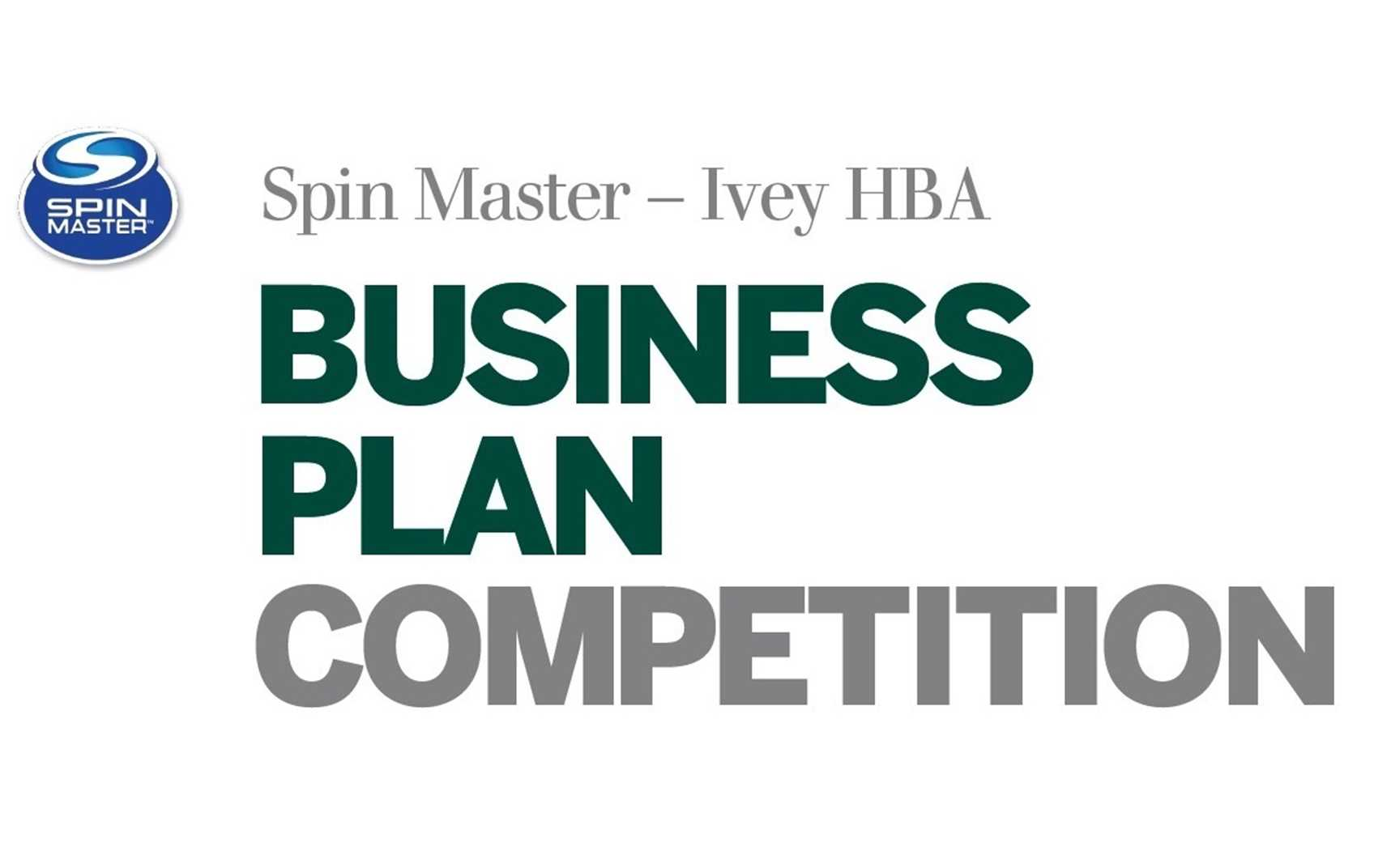 2017 Spin Master - Ivey Business Plan Competition