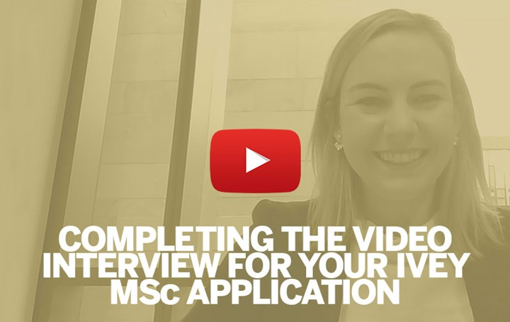 Completing the video interview for your Ivey MSc application
