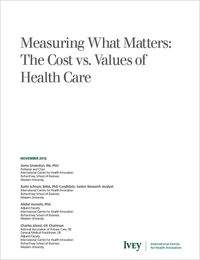 Measuring What Matters: The Cost vs. Values of Health Care