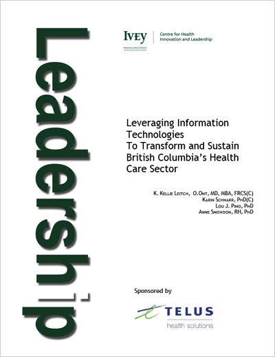 Leveraging Information Technologies to Transform and Sustain British Columbia's Health Care Sector