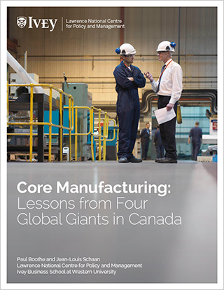 Core Manufacturing: Lessons from Four Global Giants in Canada