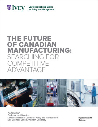 The Future of Canadian Manufacturing: Searching for Competitive Advantage