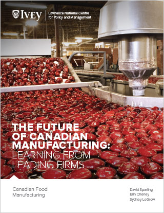 The Future of Canadian Manufacturing: Canadian Food Manufacturing
