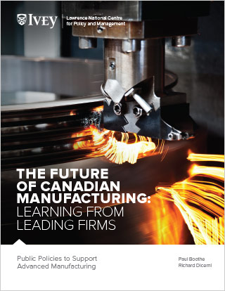 The Future of Canadian Manufacturing: Public Policies to Support Advanced Manufacturing