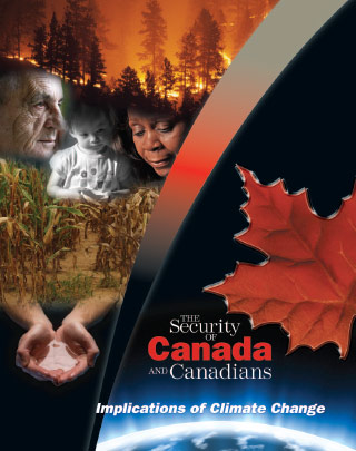 The Security of Canada and Canadians: Implications of Climate Change