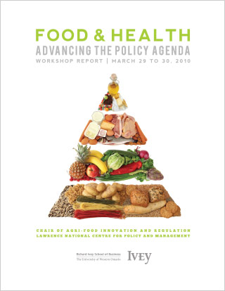 Lawrence Centre and Agri-Food, Food and Health: Advancing the Policy Agenda