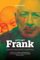 Let's Get Frank: Canada's Mad Man of Advertising cover