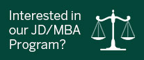 Interested in our JD/MBA Program?